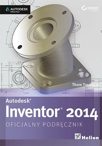 Okładka książki Autodesk Inventor 2014. Oficjalny podręcznik