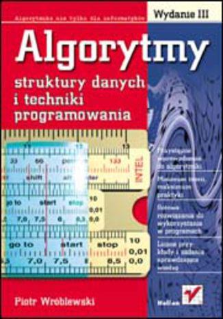 Okładka książki/ebooka Algorytmy, struktury danych i techniki programowania. Wydanie III