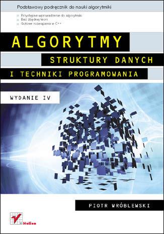 Okładka książki/ebooka Algorytmy, struktury danych i techniki programowania. Wydanie IV