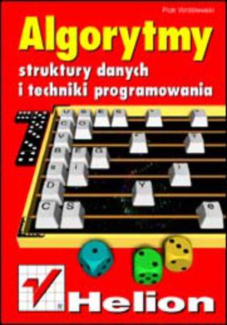 Okładka książki/ebooka Algorytmy, struktury danych i techniki programowania