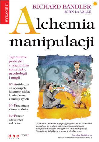 Okładka książki Alchemia manipulacji. Wydanie II