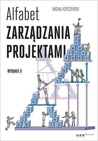Okładka książki Alfabet zarządzania projektami. Wydanie II