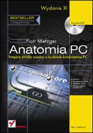 Okładka książki/ebooka Anatomia PC. Wydanie XI