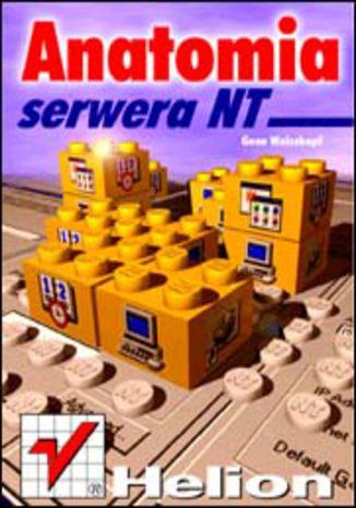 Okładka książki Anatomia serwera NT