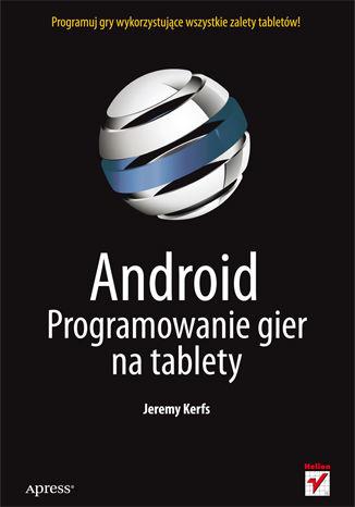 Okładka książki Android. Programowanie gier na tablety