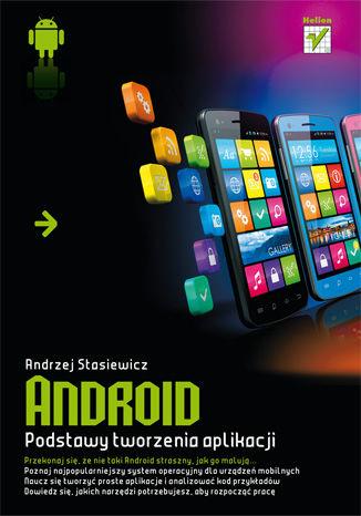 Okładka książki/ebooka Android. Podstawy tworzenia aplikacji