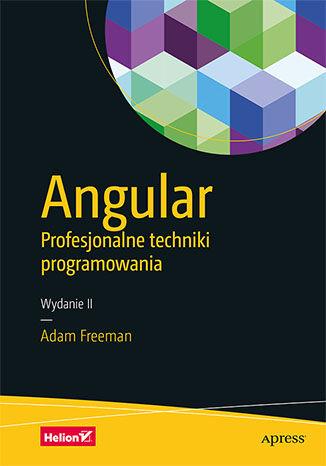 Okładka książki Angular. Profesjonalne techniki programowania. Wydanie II