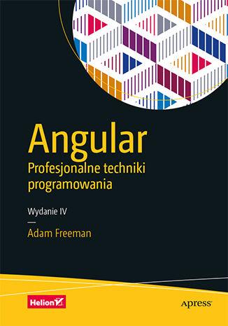 Okładka książki/ebooka Angular. Profesjonalne techniki programowania. Wydanie IV