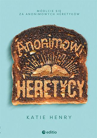 Okładka książki Anonimowi Heretycy