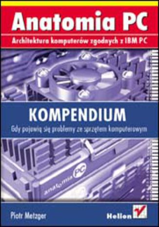 Okładka książki/ebooka Anatomia PC. Kompendium