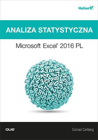 Okładka książki/ebooka Analiza statystyczna. Microsoft Excel 2016 PL