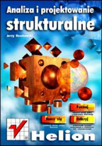 Okładka książki Analiza i projektowanie strukturalne