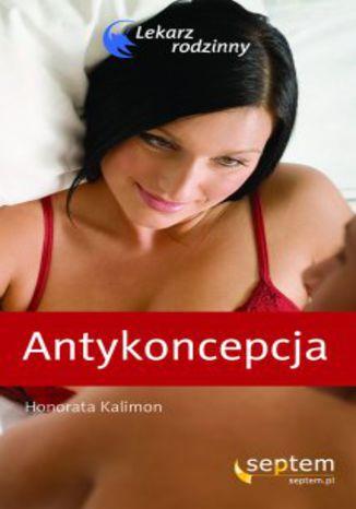 Okładka książki Antykoncepcja. Lekarz rodzinny