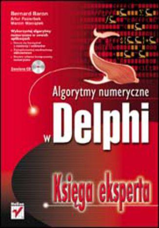 Algorytmy numeryczne w Delphi. Księga eksperta