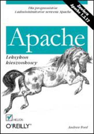 Okładka książki Apache. Leksykon kieszonkowy