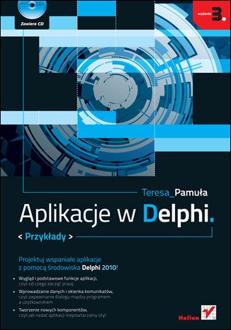 Okładka książki/ebooka Aplikacje w Delphi. Przykłady. Wydanie III