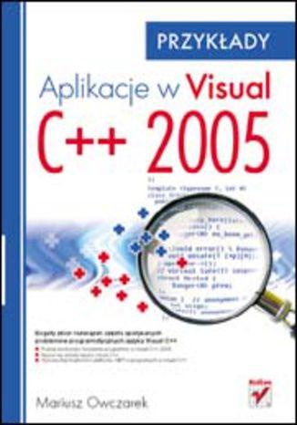 Okładka książki/ebooka Aplikacje w Visual C++ 2005. Przykłady
