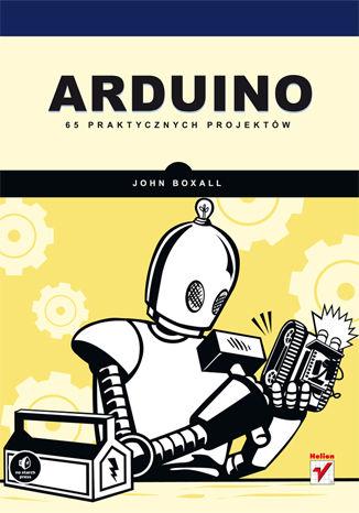 Okładka książki/ebooka Arduino. 65 praktycznych projektów