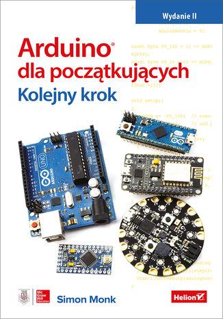 Okładka książki/ebooka Arduino dla początkujących. Kolejny krok. Wydanie II
