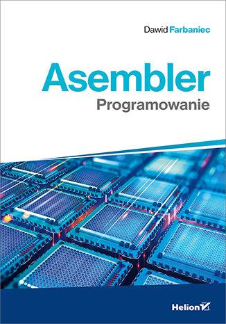 Okładka książki Asembler. Programowanie