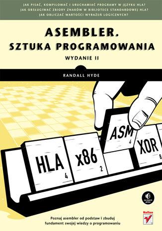 Okładka książki/ebooka Asembler. Sztuka programowania. Wydanie II