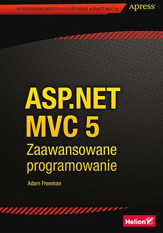 Okładka książki/ebooka ASP.NET MVC 5. Zaawansowane programowanie