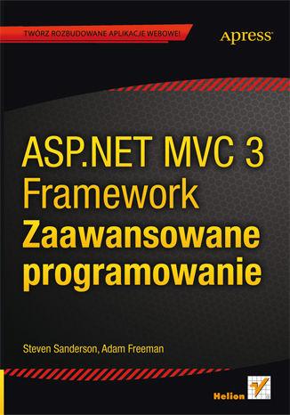 ASP.NET MVC 3 Framework. Zaawansowane programowanie