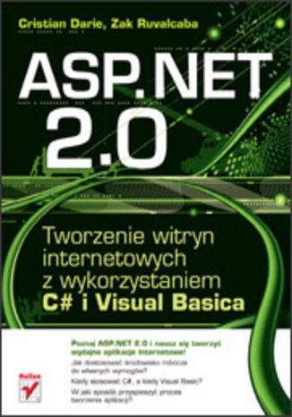 Okładka książki ASP.NET 2.0. Tworzenie witryn internetowych z wykorzystaniem C# i Visual Basica