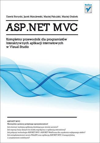Okładka książki/ebooka ASP.NET MVC. Kompletny przewodnik dla programistów interaktywnych aplikacji internetowych w Visual Studio