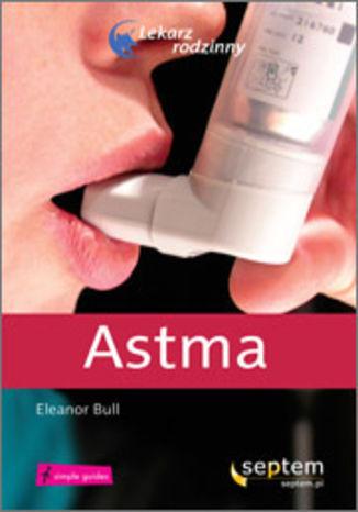 Astma. Lekarz rodzinny