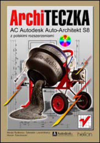 ArchiTECZKA. AC Autodesk Auto-Architekt S8 z polskimi rozszerzeniami