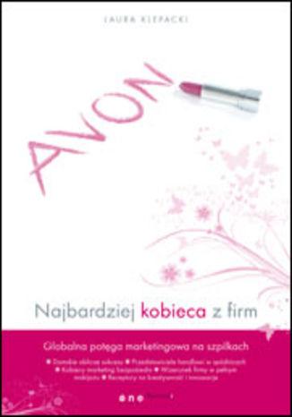 Okładka książki Avon. Najbardziej kobieca z firm