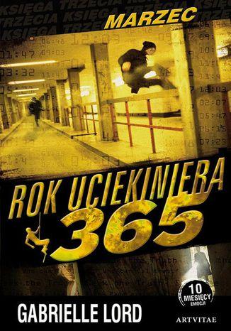 Okładka książki/ebooka Rok uciekiniera 365. Marzec
