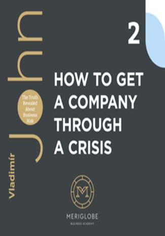 Okładka książki/ebooka HOW TO GET A COMPANY THROUGH A CRISIS