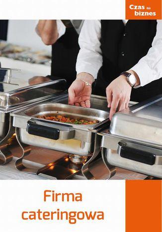 Okładka książki/ebooka Firma cateringowa