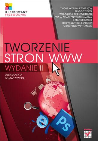 Okładka książki Tworzenie stron WWW. Ilustrowany przewodnik. Wydanie II
