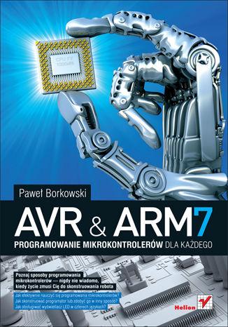 Okładka książki/ebooka AVR i ARM7. Programowanie mikrokontrolerów dla każdego