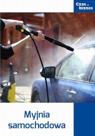 Okładka książki/ebooka Myjnia samochodowa