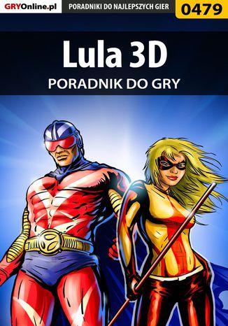 Okładka książki/ebooka Lula 3D - poradnik do gry