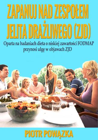 Okładka książki/ebooka Zapanuj nad zespołem jelita drażliwego (ZJD)