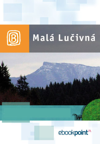Okładka książki/ebooka Malá Lučivná. Miniprzewodnik