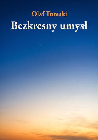 Okładka książki/ebooka Bezkresny umysł