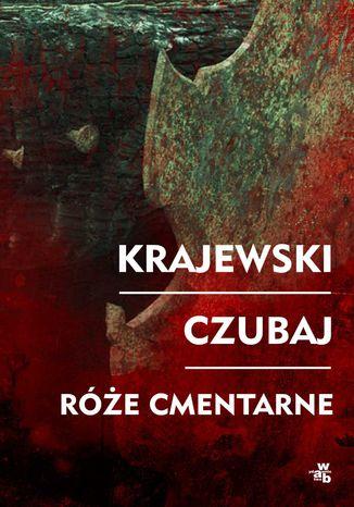 Okładka książki/ebooka Róże cmentarne