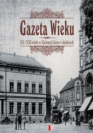 Okładka książki/ebooka Gazeta Wieku