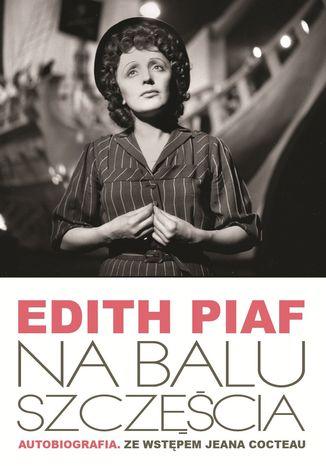 Okładka książki/ebooka Na Balu Szczęścia. Autobiografia