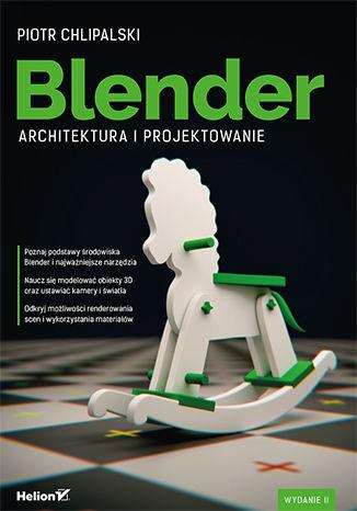 Okładka książki/ebooka Blender. Architektura i projektowanie. Wydanie II