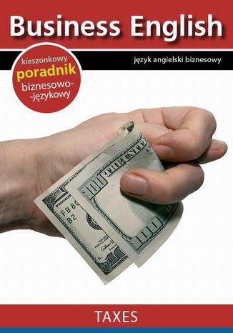 Okładka książki/ebooka Taxes - Podatki