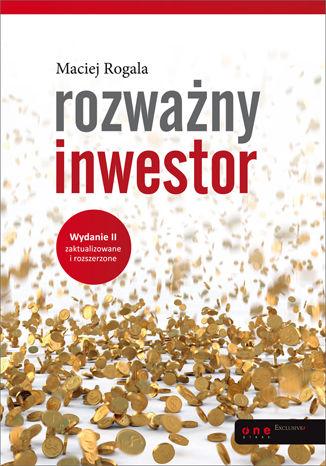 Okładka książki/ebooka Rozważny inwestor. Wydanie II zaktualizowane