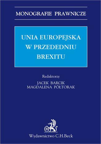 Okładka książki/ebooka Unia Europejska w przededniu Brexitu