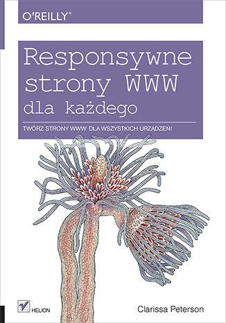 Okładka książki/ebooka Responsywne strony WWW dla każdego